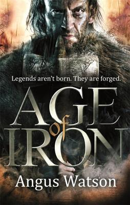 Age of Iron By Watson, Angus